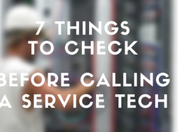 7 Things to Check Before Calling a Service Tech
